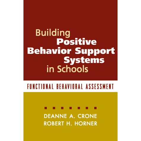 Building Positive Behavior Support Systems In Schools First Edition