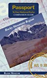 Passport To Your National Parks Companion Guide: Rocky Mountain Region