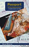 Passport To Your National Parks Companion Guide: Southwest Region