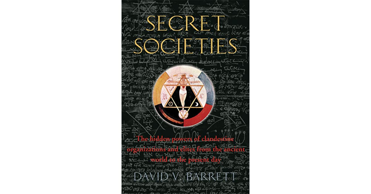 A Brief History of Secret Societies: The Hidden Powers of