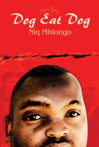 Dog Eat Dog by Niq Mhlongo
