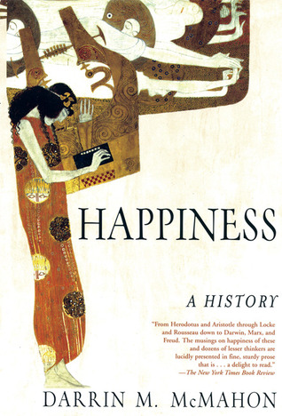 Happiness by Darrin M. McMahon
