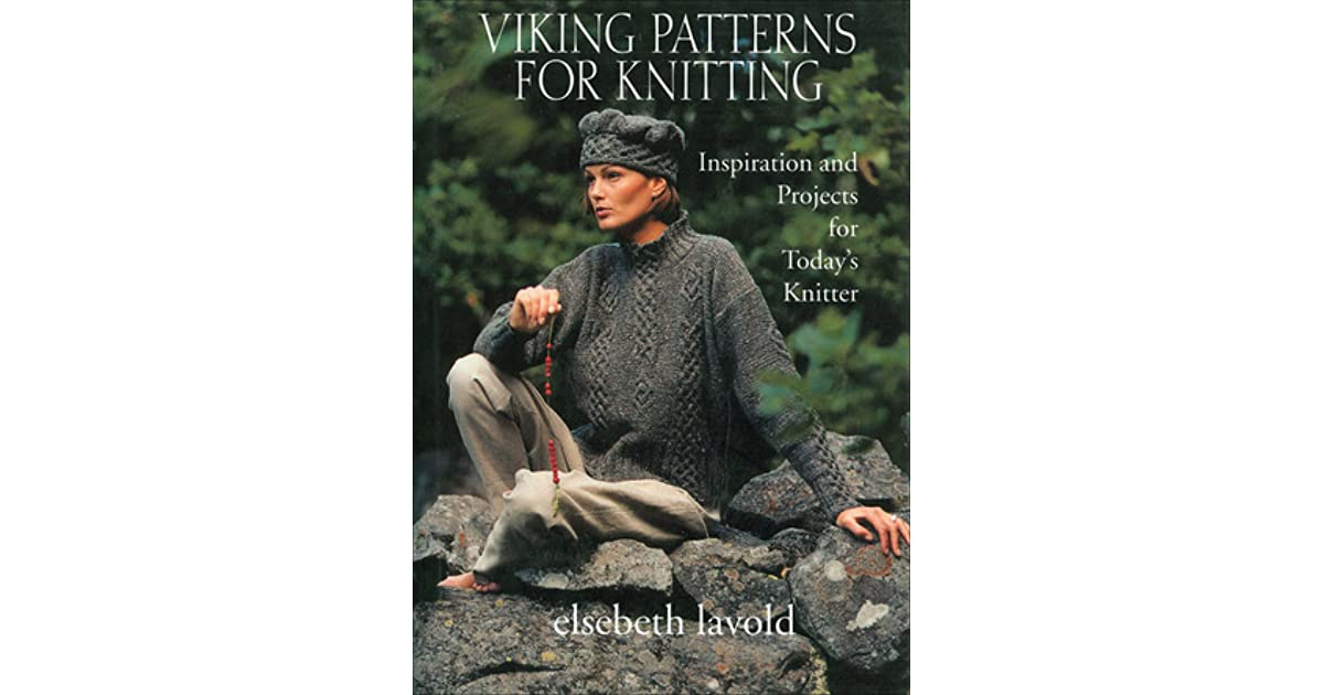 Viking Patterns for Knitting: Inspiration and Projects for Todays Knitter