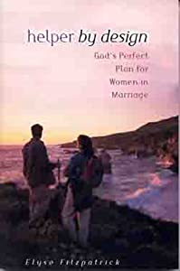 Helper by Design: God's Perfect Plan for Women in Marriage