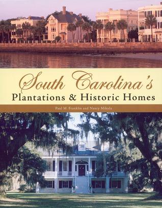 South Carolina's Plantations & Historic Homes