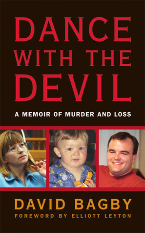Dance With the Devil A Memoir of Murder and Loss