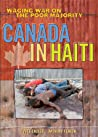 Canada in Haiti: Waging War on the Poor Majority