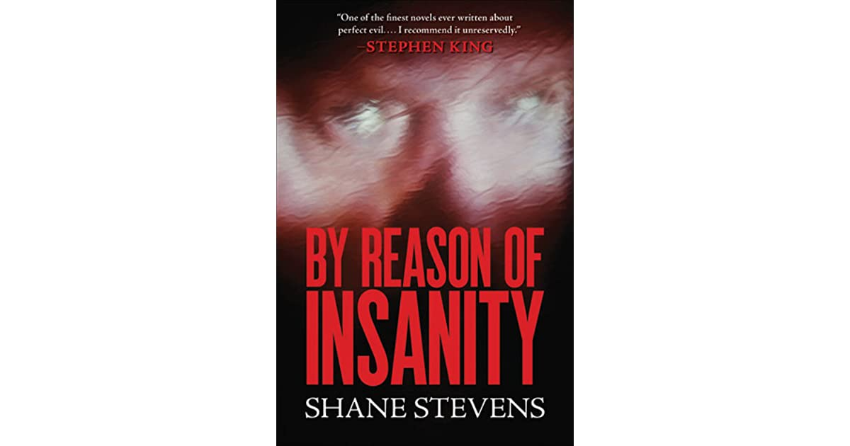 By reason of insanity by shane stevens fandeluxe Choice Image