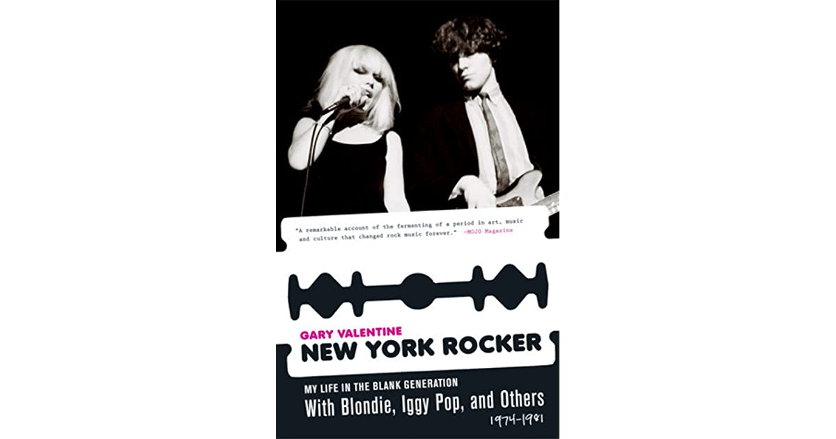 New York Rocker  My Life in the Blank Generation with Blondie 1000f026a04