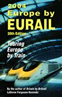 Europe by Eurail 2004, 28th: Touring Europe by Train