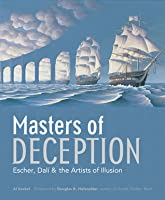 Masters of Deception: Escher, Dalí  the Artists of Optical Illusion