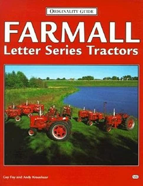 farmall letter series tractors by guy fay rh goodreads com Farmall Cub Tractor Decal Placement Farmall Super a Tractor