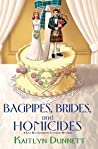 Bagpipes, Brides and Homicides (Liss MacCrimmon Mysteries, #6)