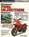 Motorcycle Fuel Injection Handbook