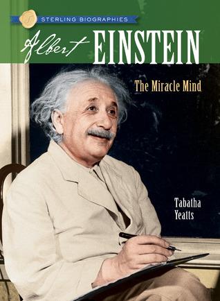 Albert Einstein: The Miracle Mind
