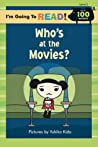 Who's at the Movies? (I'm Going to Read Series)