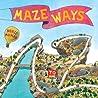 Mazeways: A to Z