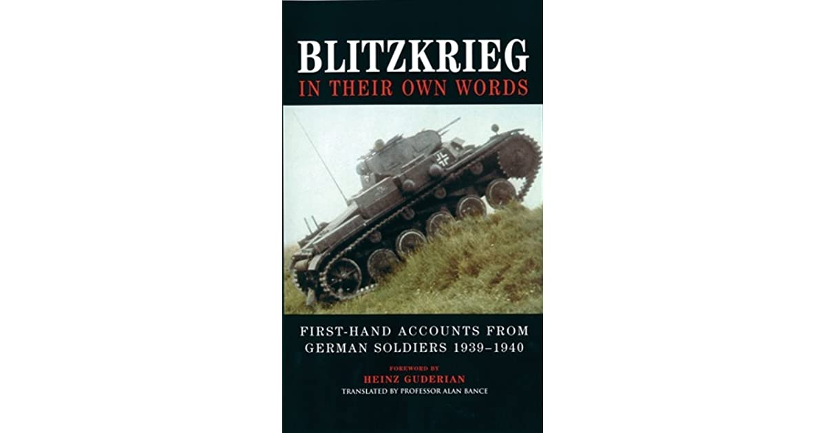 definition and importance of blitzkrieg in the german campaigns of 1939 and 1940 Employing a military strategy known as the blitzkrieg, or hostilities escalated exponentially in 1940 with on this day in 1939, german.