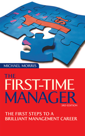 The-First-Time-Manager-The-First-Steps-to-a-Brilliant-Management-Career