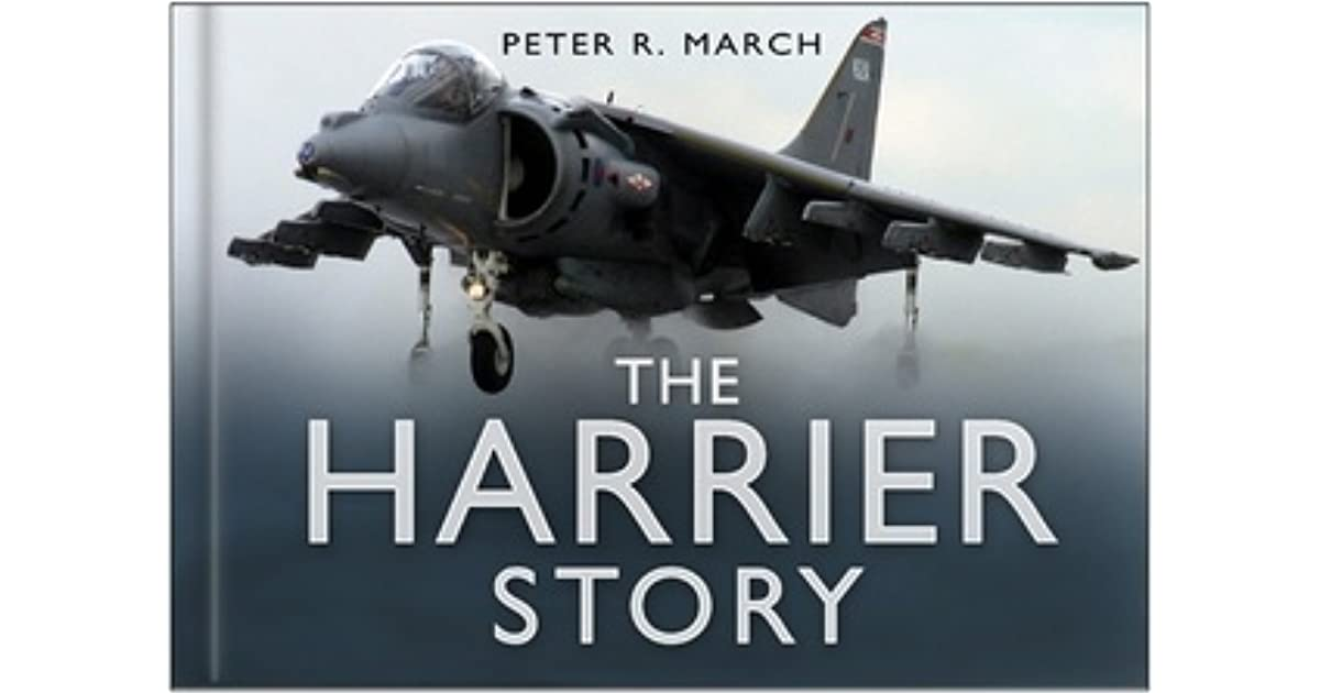 The Harrier Story By Peter R March