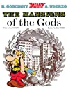 The Mansions of the Gods (Astérix, #17)