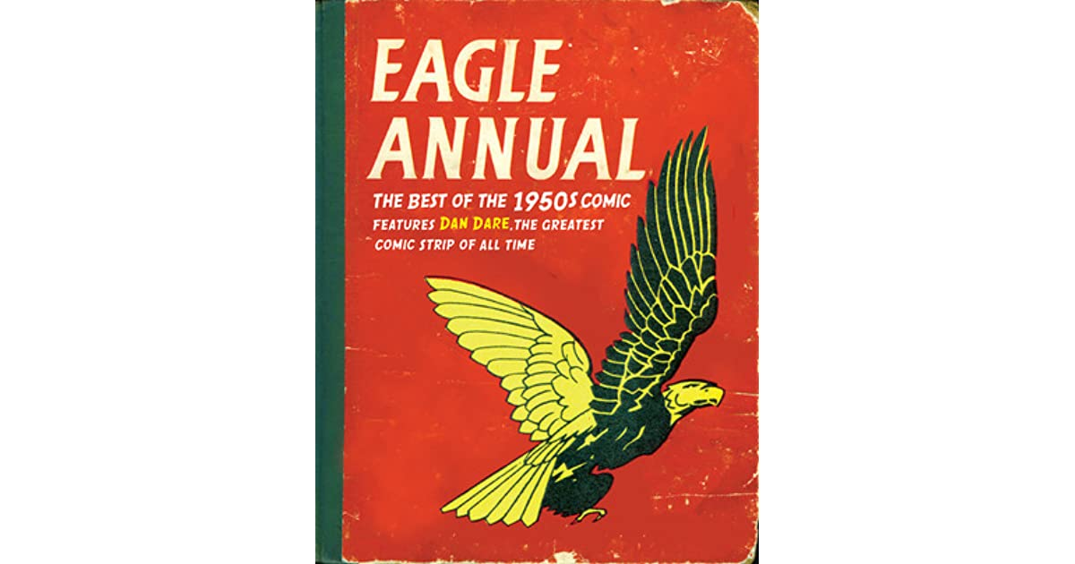 Eagle Annual The Best Of The 1950s Comic Features Dan Dare The