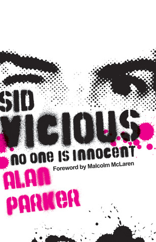 Sid Vicious: No One is Innocent