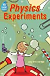 No-Sweat Science®: Physics Experiments