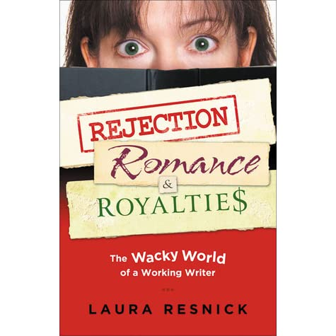 Rejection, Romance and Royalties: The Wacky World of a