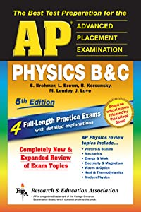 AP Physics B & C (REA) - The Best Test Prep for the Advanced Placement Exam: 5th Edition (Test Preps)