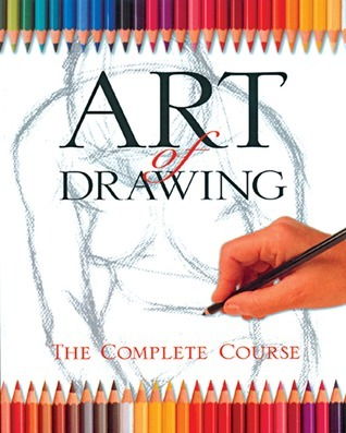 Art of Drawing - The Complete Course (Practical Art)