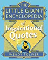 The Little Giant Encyclopedia of Inspirational Quotes (Little Giant Encylopedias)
