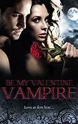 Be My Valentine, Vampire