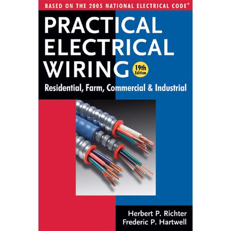 practical electrical wiring residential farm commercial and rh goodreads com practical electrical wiring free download practical electrical wiring 23rd edition