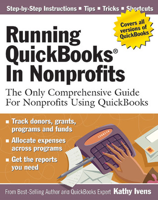 Running QuickBooks in Nonprofits: The Only Comprehensive