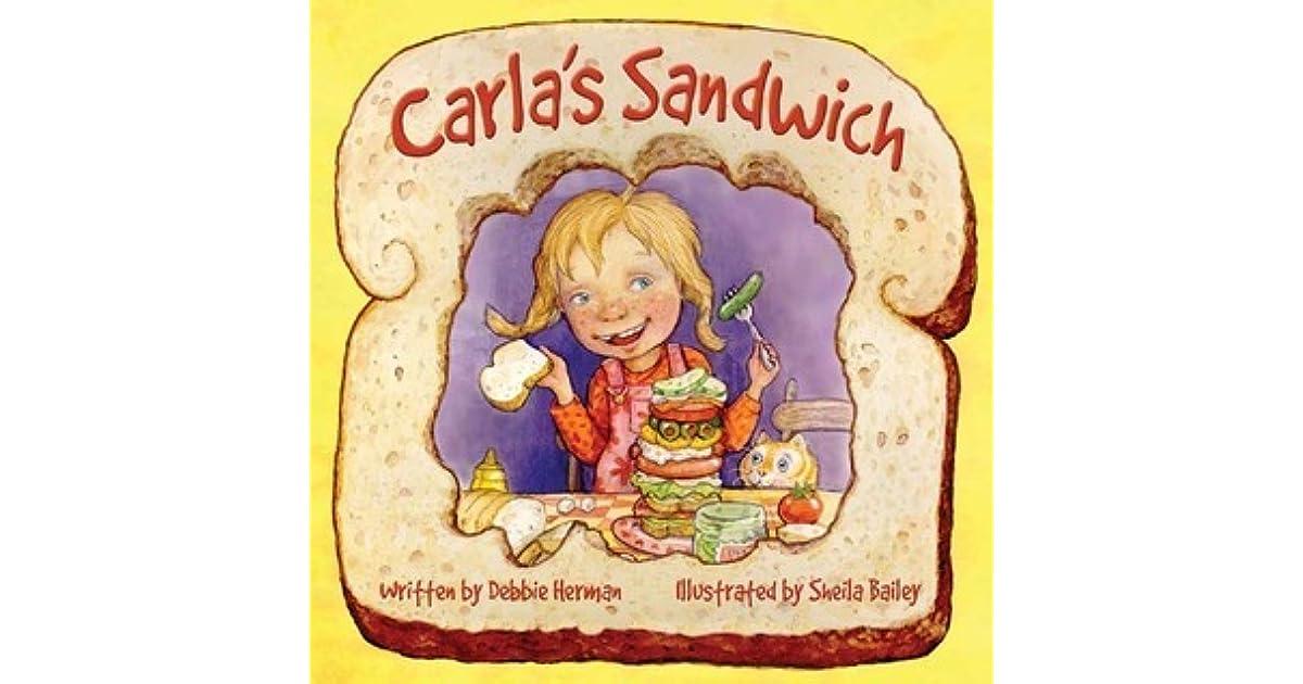 Carla's Sandwich by Debbie Herman