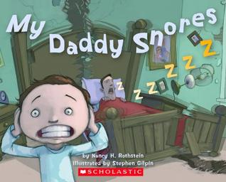 My Daddy Snores