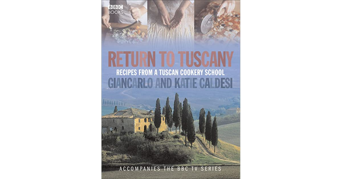 return to tuscany caldesi gincarlo