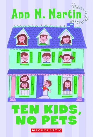 Ten Kids, No Pets