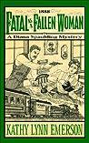 Fatal as a Fallen Woman (Diana Spaulding, #2)