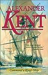 Command a King's Ship (Richard Bolitho, #8)