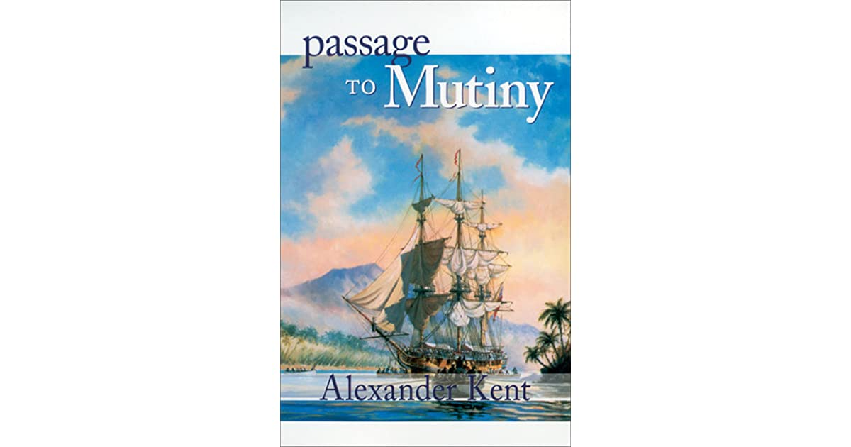 Read Passage To Mutiny Richard Bolitho 9 By Alexander Kent