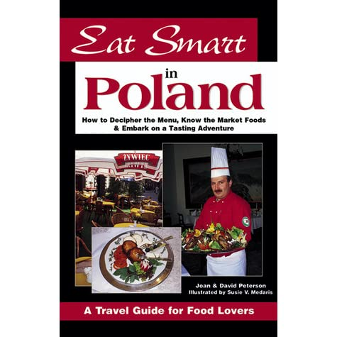 Eat smart in poland how to decipher the menu know the market foods eat smart in poland how to decipher the menu know the market foods embark on a tasting adventure by joan peterson forumfinder Images