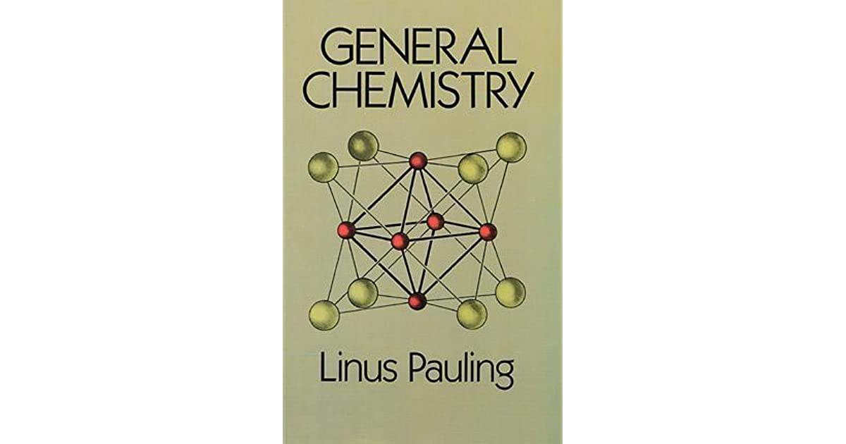 General Chemistry By Linus Pauling