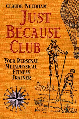 Just Because Club: Your Personal Metaphysical Fitness Trainer