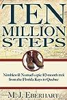 Ten Million Steps by M.J. Eberhart
