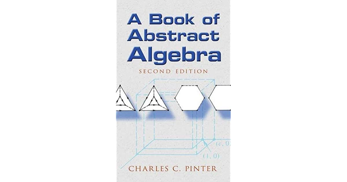 A Book Of Abstract Algebra By Charles C Pinter