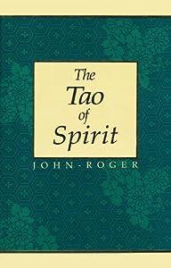 The Tao of Spirit