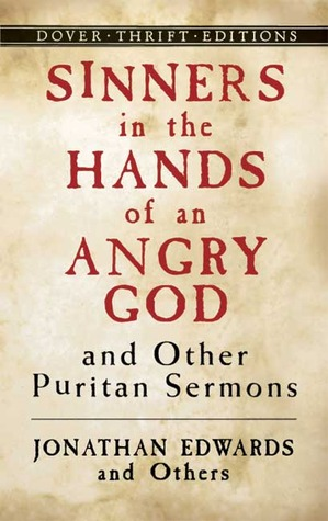 Sinners In The Hands Of An Angry God And Other Puritan