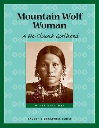Mountain Wolf Woman A Ho-Chunk Girlhood